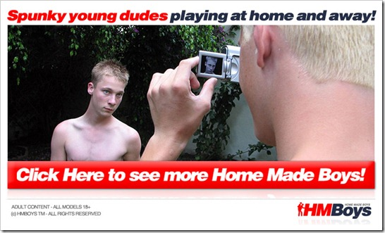 Home made boys! Click Here!